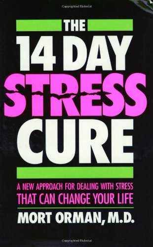 9780942540062: The 14 Day Stress Cure: A New Approach for Dealing With Stress That Can Change Your Life