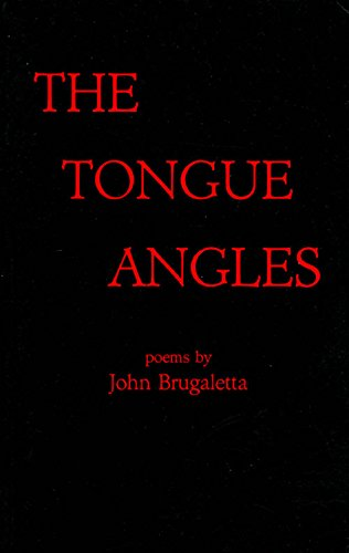 The tongue angles: Brugaletta, John
