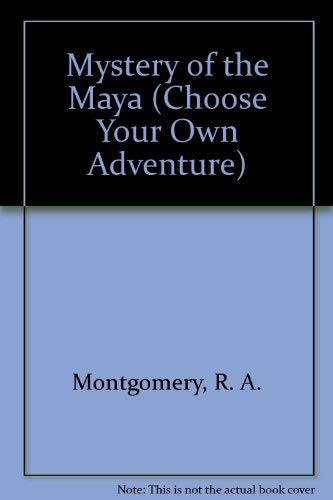 9780942545005: Mystery of the Maya (Choose Your Own Adventure)