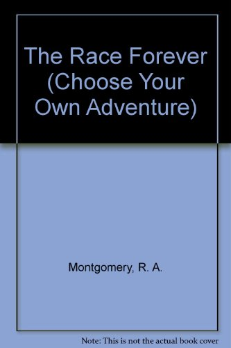 9780942545128: Race Forever (Choose Your Own Adventure #7)