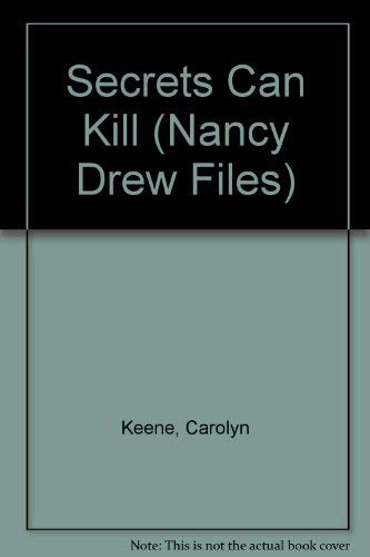 9780942545272: Secrets Can Kill (Nancy Drew Casefiles, Case 1)