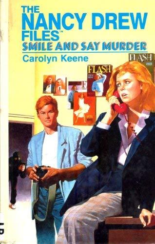 9780942545302: Smile and Say Murder (Nancy Drew Casefiles, Case 4)