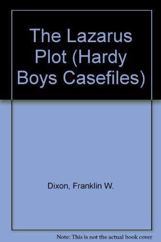 9780942545456: The Lazarus Plot (Hardy Boys Casefiles)