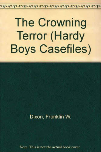 9780942545470: The Crowning Terror (Hardy Boys Casefiles)