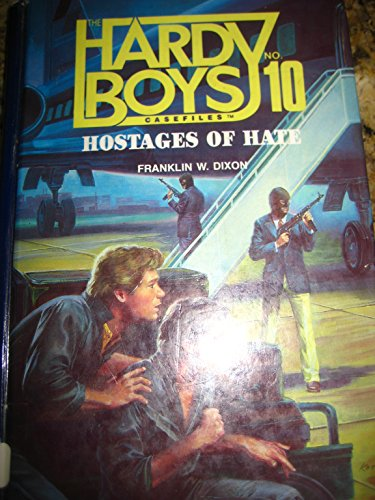 9780942545517: Hostages of Hate (Hardy Boys Casefiles, Case 10)