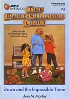 9780942545661: Dawn and the Impossible Three (Baby-sitters Club)