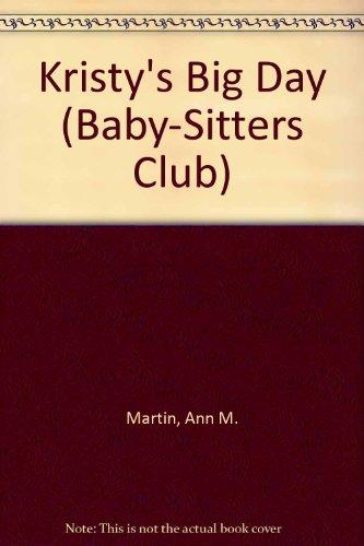 9780942545678: Kristy's Big Day (Baby-sitters Club)