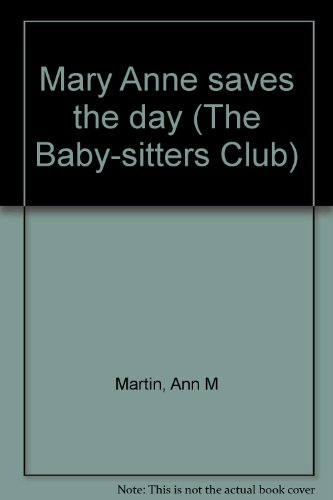9780942545753: Mary Anne saves the day (The Baby-sitters Club)