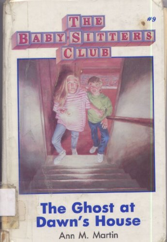 9780942545807: The ghost at Dawn's house (The Baby-sitters Club)
