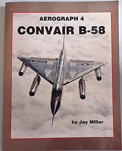 9780942548266: Title: Convair B58 Aerograph 4