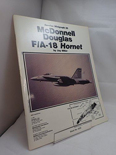 9780942548396: McDonnell-Douglas F/A-18 Hornet (Aerofax Minigraph No 25)