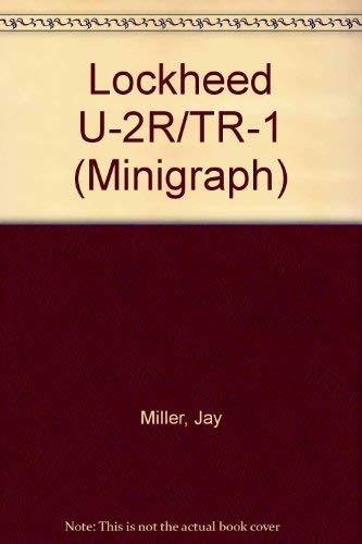 Lockheed U-2R/TR-1 (Minigraph): Miller, Jay, Pocock, Chris