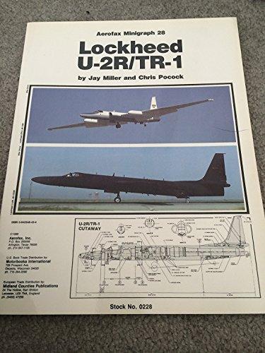 Lockheed U-2R/TR-1: Aerofax Minigraph 28: Miller Jay; Pocock,