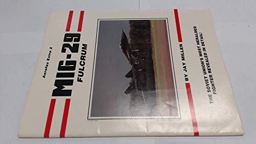 9780942548501: MiG-29 Fulcrum (Aerofax Extras)