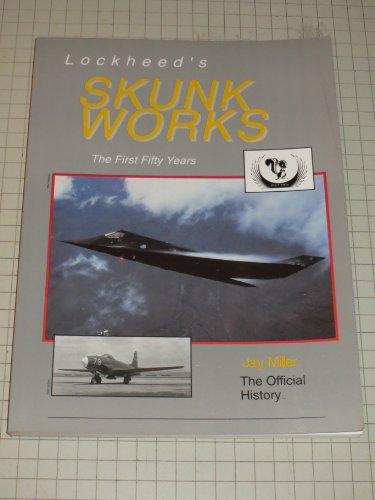 9780942548563: Lockheed's Skunk Works Fifty Years