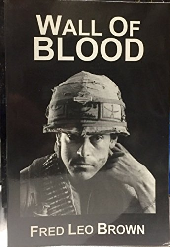 9780942551075: Wall of Blood, 2nd Edition