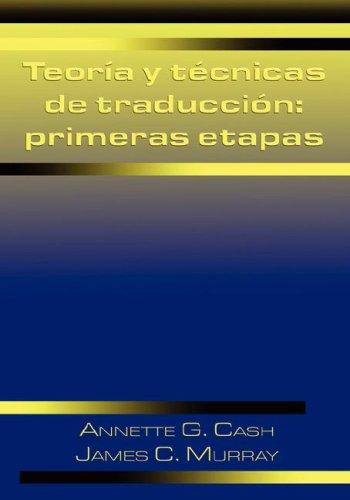 9780942566567: Teoria y Tecnicas de Traduccion: Primeras Etapas (Linguatext Ltd. Textbook)