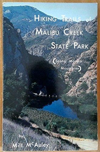 9780942568042: Hiking Trails of Malibu Creek State Park (Santa Monica Mountains)