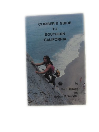 9780942568196: Climber's Guide to Southern California