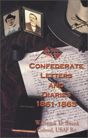 9780942597257: Confederate Letters and Diaries 1861-1865