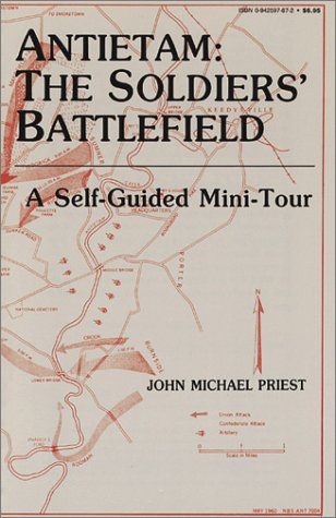 Antietam: The Soldiers Battlefield : A Self-Guided Mini-Tour