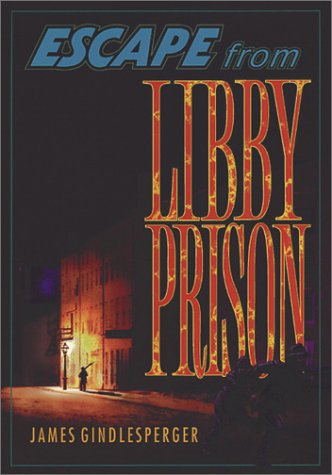 9780942597912: Escape from Libby Prison