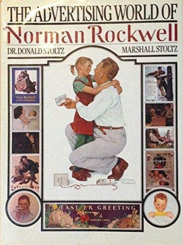 9780942604047: The Advertising World of Norman Rockwell