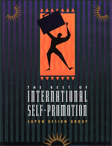 9780942604320: The Best of International Self-Promotion / [by] Supon Design Group.