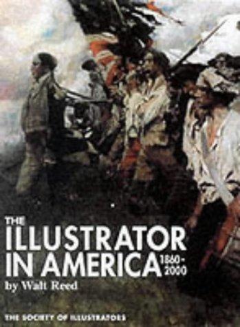 9780942604801: The Illustrator in America: 1860-2000