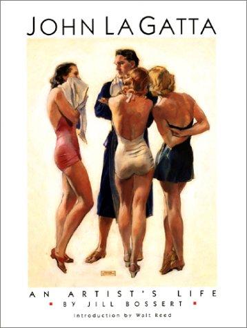 John La Gatta: An Artist's Life (0942604822) by Jill Bossert