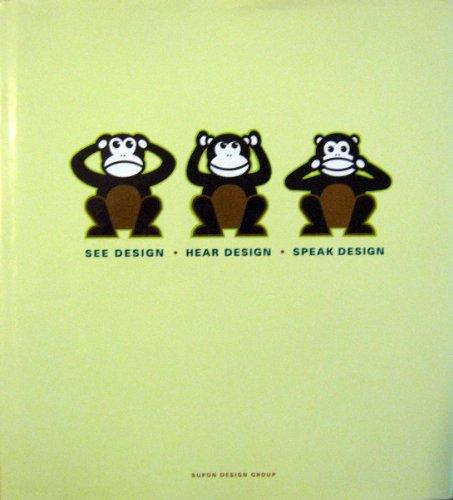 9780942604870: See Design, Hear Design, Speak Design