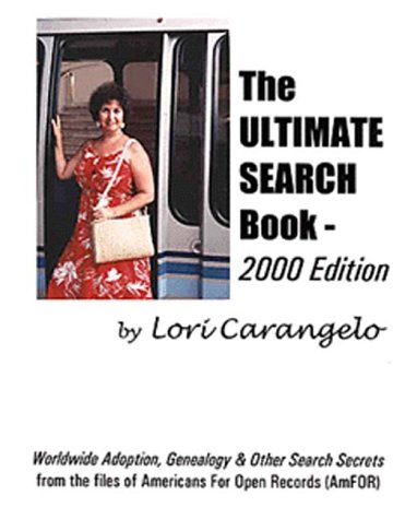 9780942605129: The Ultimate Search Book 2000 edition : Worldwide Adoption, Genealogy and Other Search Secrets