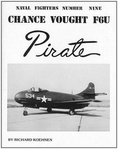9780942612097: Chance Vought F6U Pirate: Naval Fighters Number Nine