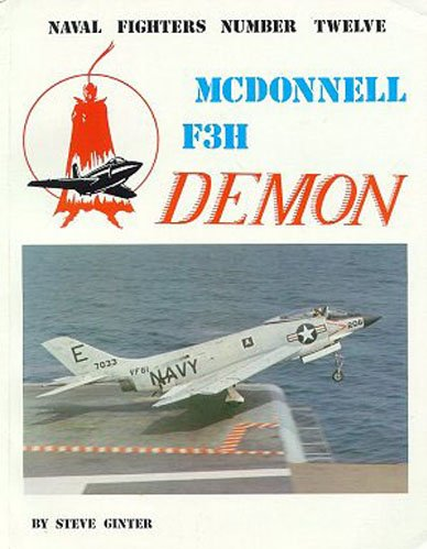 9780942612127: McDonnell F3H Demon (Naval Fighters)