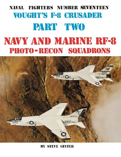 9780942612172: Vought's F-8 Crusader: Navy & Marine Rf-8 Photo-Recon Squadrons