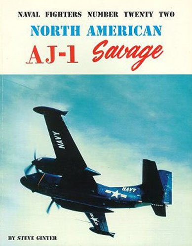 9780942612226: Naval Fighters Number Twenty-Two North American AJ Savage