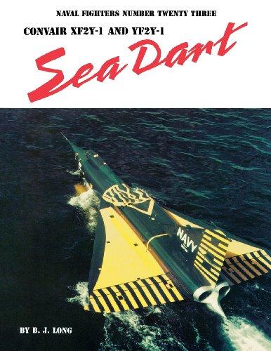 9780942612233: Convair Xf2Y-1 and Yf2Y-1 Sea Dart