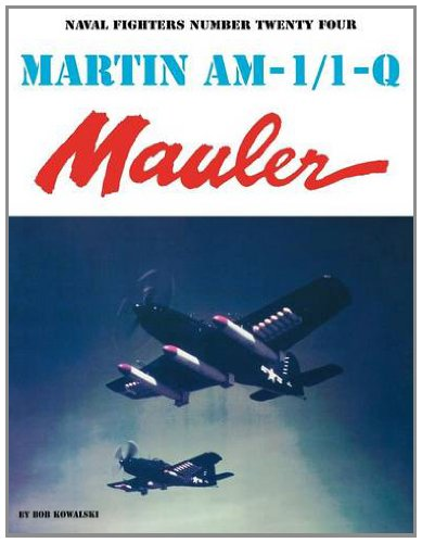 9780942612240: Martin AM-1/1-Q Mauler (Naval Fighters)