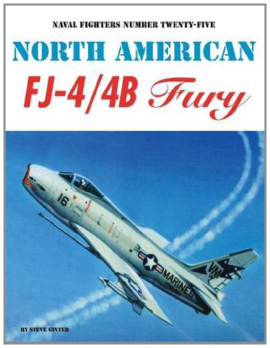9780942612257: North American FJ-4 / 4B Fury (Naval Fighters, No. 25)