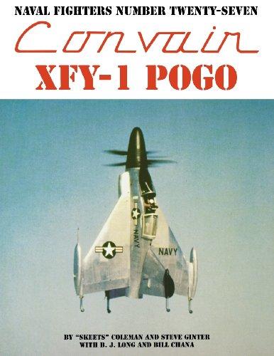 9780942612271: Naval Fighters Number Twenty-Seven Convair XFY-1 Pogo