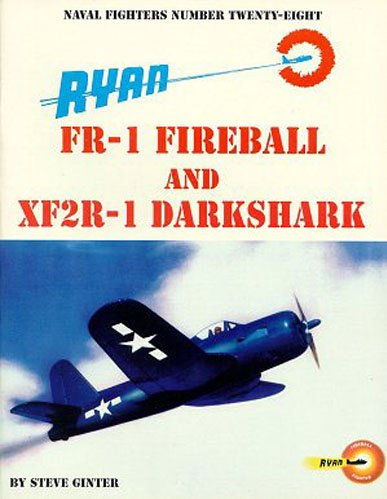 9780942612288: Ryan Fr-1 Fireball & Xf2R-1 Darkshadow