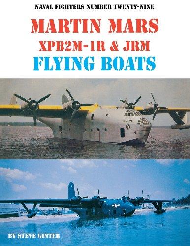 9780942612295: Naval Fighters Number Twenty-Nine Martin Mars XPB2M-1R & JRM Flying Boats