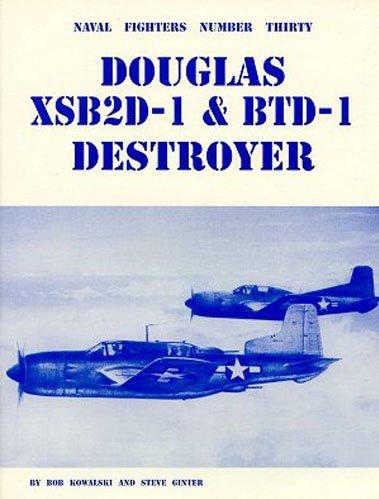 9780942612301: Douglas Xsb2D-1 & Btd-1 Destroyer