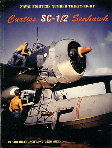 9780942612387: Curtiss SC-1/2 Seahawk (Naval Fighters)