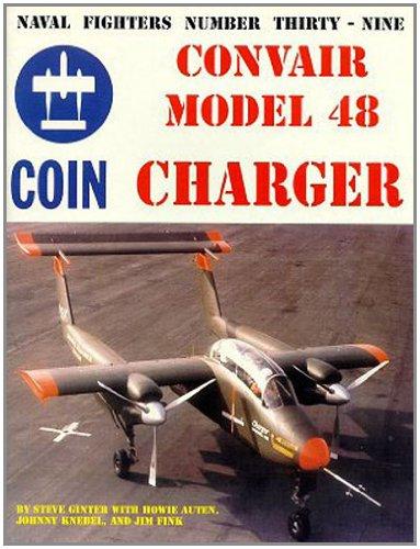 9780942612394: Convair Model 48 Charger (Coin Aircraft)