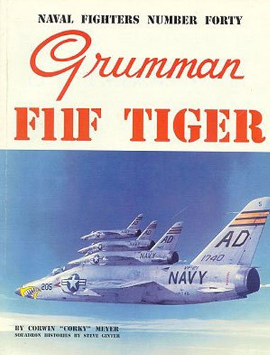 9780942612400: Naval Fighters Number Forty Grumman F11F Tiger