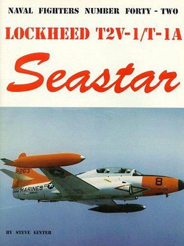 9780942612424: Lockheed T2V/T-1A Seastar (Naval Fighters)
