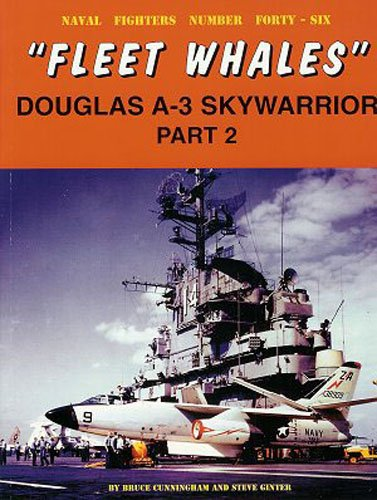 9780942612462: Douglas A-3 Skywarrior: Fleet Whales