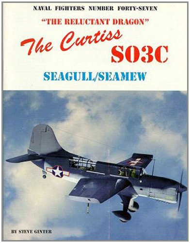 9780942612479: Curtiss SO3C Seamew/Seagull (Naval Fighters)