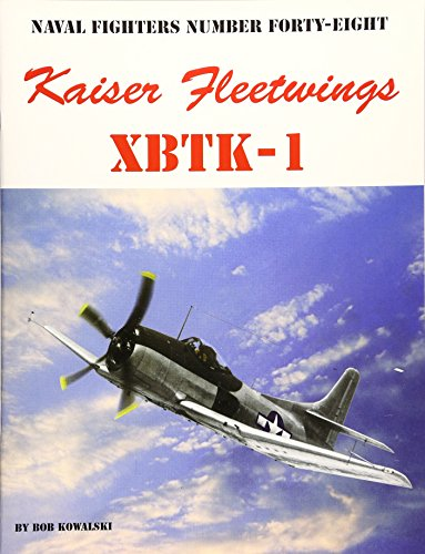 9780942612486: Naval Fighters Number Forty-Eight: Kaiser Fleetwings Xrtk-1